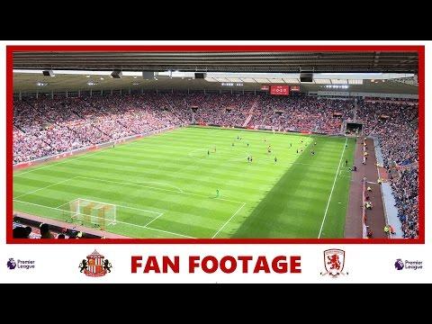 Sunderland 1-2 Middlesbrough | Fan Footage | 21/08/16