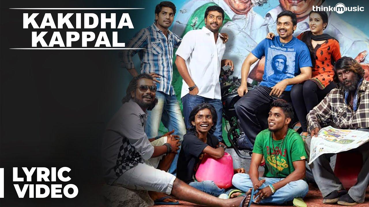 Download Official: Kakidha Kappal Full Video Song   Madras   Karthi, Catherine Tresa   Santhosh Narayanan