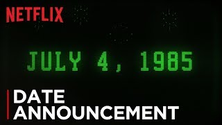 Stranger Things: Season 3 | Date Announcement [HD] | Netflix