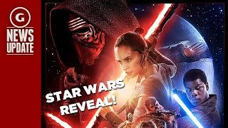 New Star Wars Episode 7 Poster Revealed, Trailer Teased for Monday Night - GS News Update