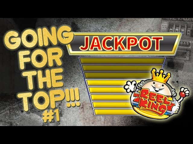 JACKPOT or BUST on Reel King!!!! #1