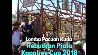 Lomba Pacuan Kuda Rebutkan Piala Kapolres Cup 2018