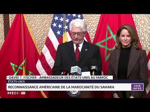 Reconnaissance Américaine De La Marocanité Du Sahara:la Réaction De L´ambassadeur Américain Au Maroc