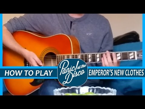 HOW TO PLAY: Panic! at the Disco - Emperor's New Clothes