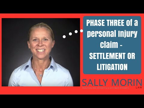 Settlement or Litigation: Personal Injury Case, Phase 3 – Sally Morin Law