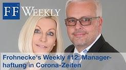 Frohnecke´s Weekly: Haftung für GmbH-Geschäftsführer, Vorstände,  Unternehmer einfach erklärt