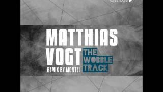 Matthias Vogt The Wobble Track (LAR181)