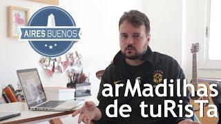Armadilha para turistas em Buenos Aires - Aires Buenos TV