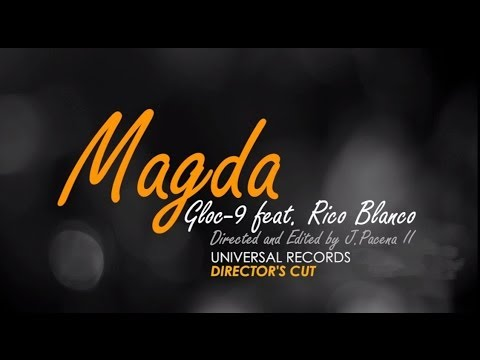 Gloc-9 feat. Rico Blanco - Magda (Director's Cut)