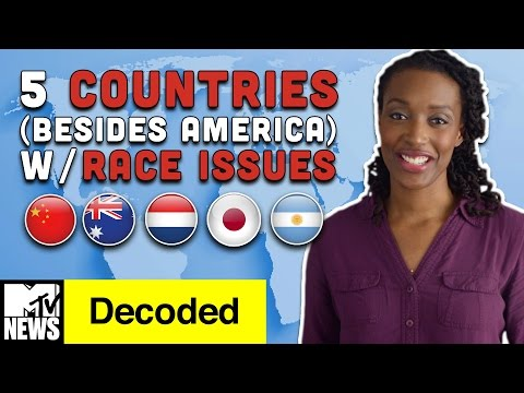 5 Countries (Besides America) with Race Issues | Decoded | MTV News