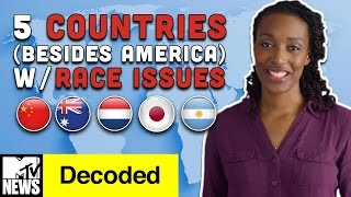 5 Countries  with Race Issues