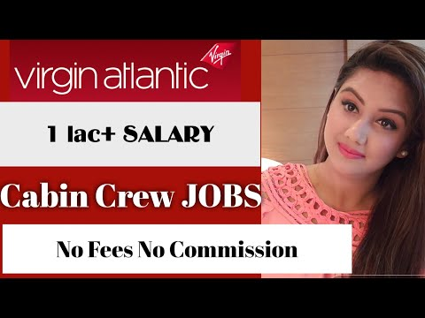 Cabin Crew Jobs 2019 VIRGIN Atlantic Airline - Mamta Sachdeva