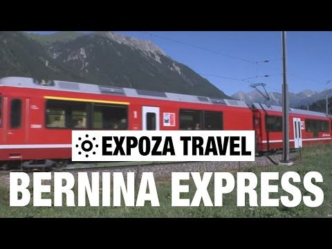 Bernina Express (Switzerland) Vacation Travel Video Guide