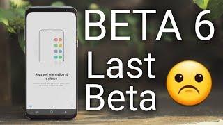 BETA 6 Galaxy S8 & S8+ 8.0 Oreo Review