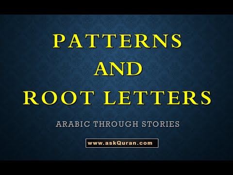 Story 2 Class 5 - Arabic word patterns  and root letters | Free Arabic through Stories