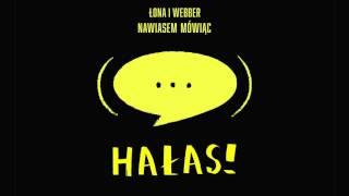 Łona i Webber - Hałas!