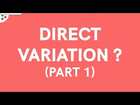 What is Direct Variation? Part 1