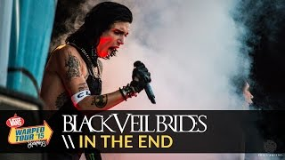 Black Veil Brides - In The End (Live 2015 Vans Warped Tour)