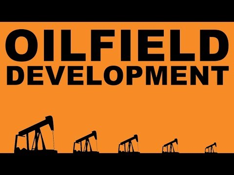 Oilfield Development