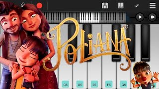 Abertura | As Aventuras de Poliana (PERFECT PIANO)🎹🎹🎹