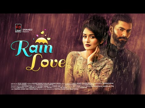 Rain Love   Bengali Short Film   Nadia Khanam   Saajib Zaman   Vicky Zahed   New Short Film 2019