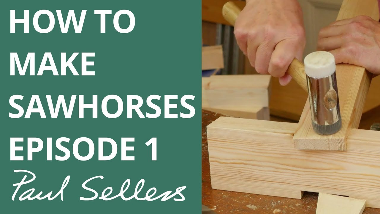 Download How to make Sawhorses Episode 1   Paul Sellers