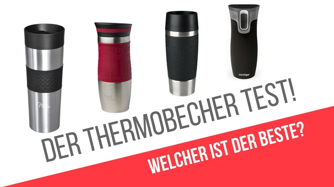 Der Thermobecher Test Milu Vs Emsa Vs Contigo Travel Mug Vergleich Beste Thermobecher Youtube