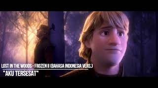 Lost in the Woods - Frozen 2 - Bahasa Indonesia - Aku Tersesat