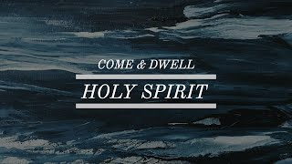 Come & Dwell Holy Spirit: 3 Hour Prayer Time Music | Christian Meditation | Time With Holy Spirit
