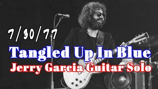 Tangled Up In Blue - Jerry Garcia Guitar Solo (7/30/77) - Guitar Lesson