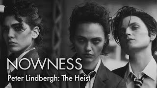 """The Heist"" by Peter Lindbergh and Stephen Kidd"