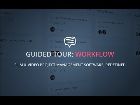 Guided Tour: Workflow – Filmmaking Project Management Made Modern
