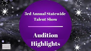 LFOA, Inc  3rd Annual Statewide Talent Show: Audition Highlights