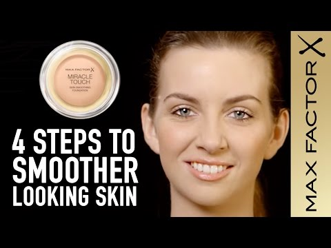 How to Get Smoother Skin with Miracle Touch Foundation | Max Factor Skin Bar