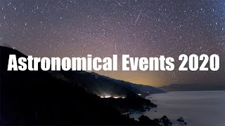 Astronomical Events in 2020 - Planets, Eclipses, Meteor Showers and Conjunctions