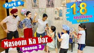 Masoom Ka Dar - Season 3 - Part 8   Ramneek Singh 1313