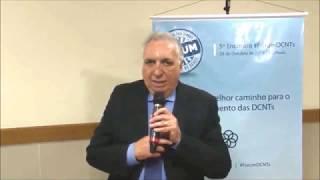 Dr. Carmino Antônio de Souza e a atuação das Secretarias Municipais em relação às DCNTs.