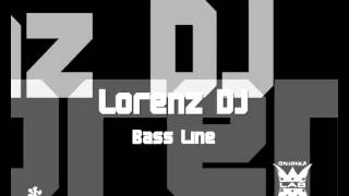 Lorenz DJ - Bass Line (Original Mix)