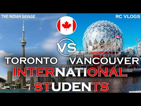 Toronto vs Vancouver which is best for students? Mp3