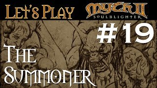 Let's Play Myth II: Soulblighter Co-op #19 The Summoner