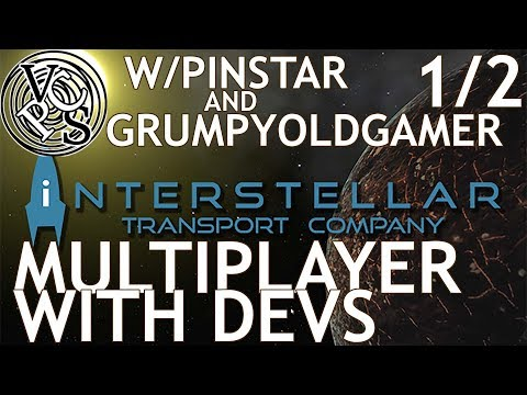 Interstellar Transport Company Multiplayer with Developers - 1/2