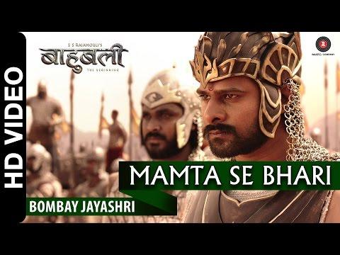 Mamta Se Bhari (Mamatala Talli) Video Song | Baahubali - The Beginning - 2015