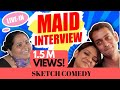 #sanjaysketch: Maid Interview video