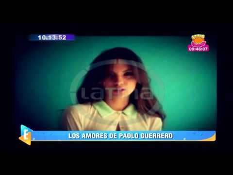 Espectáculos: Los amores de Paolo Guerrero en el Perú y el extranjero