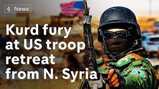 Syria Kurds' fury as Trump orders US troop withdrawal