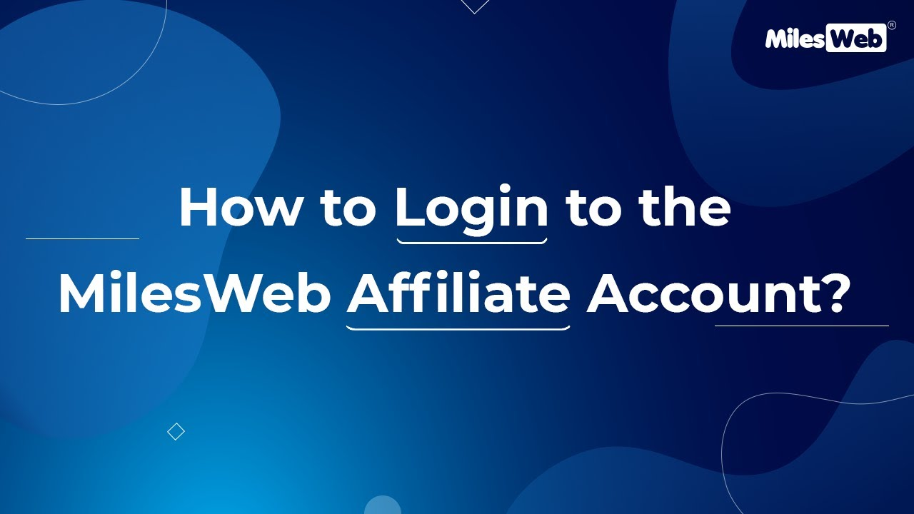 How to Login to the MilesWeb Affiliate Account