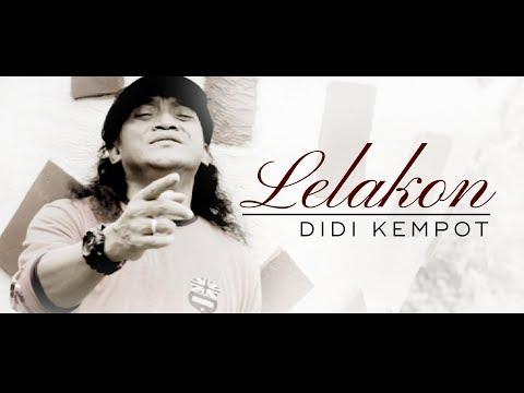 LELAKON - DIDI KEMPOT