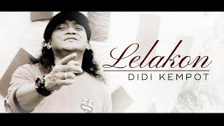 Video LELAKON - DIDI KEMPOT download MP3, 3GP, MP4, WEBM, AVI, FLV Desember 2017