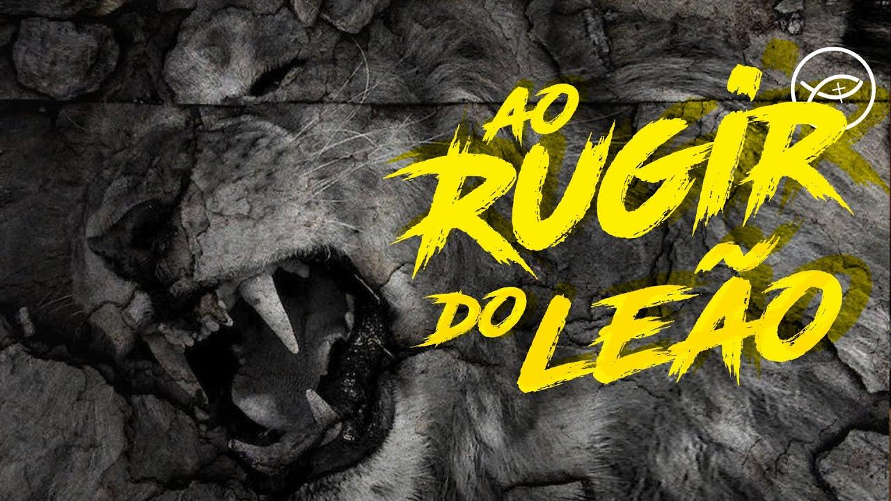 Ao Rugir Do Leão // Lyric Video // Geração '16