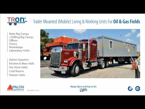 OPALON Prefabricated Rig Drilling Camp Mobile Container TRON
